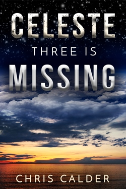 Celeste-Three-is-Missing-by-Chris-Calder